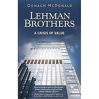 Lehman Brothers: En kris av värde