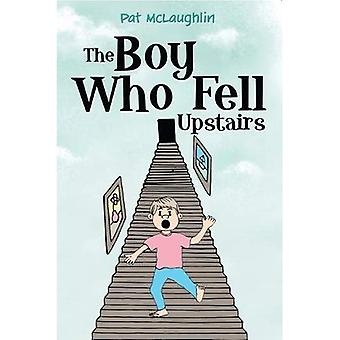 The Boy who Fell Upstairs