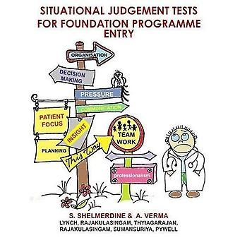 Situational Judgement Tests for Foundation Programme Entry