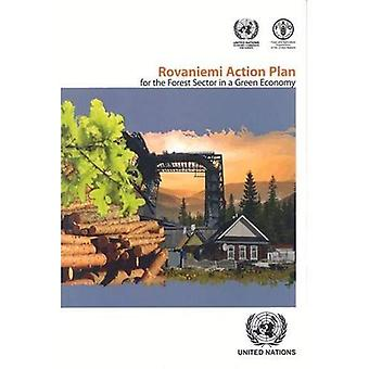 The Rovaniemi Action Plan for the Forest Sector in a Green Economy (Geneva Timber and Forest Study Papers)