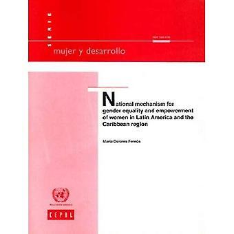 Nationale mechanisme voor gendergelijkheid en de Empowerment van vrouwen in Latijns-Amerika en het Caribisch gebied