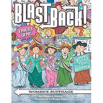 Women's Suffrage (Blast Back!)