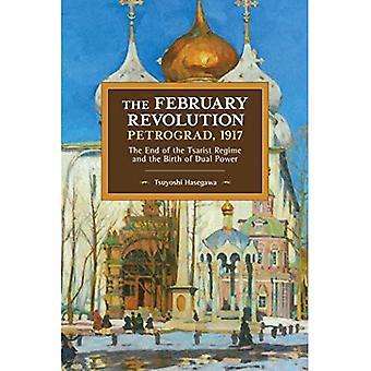 De Februarirevolutie, Petrograd, 1917: Het einde van het tsaristische Regime en de geboorte van Dual Power