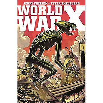 World War X: The Complete Collection