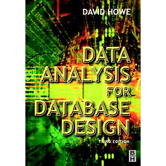 Data Analysis for Database Design by Howe & David