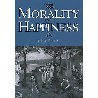 The Morality of Happiness by Annas & Julia