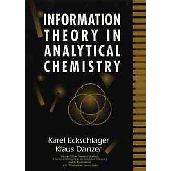 Information Theory in Analytical Chemistry by Eckschlager & Karel