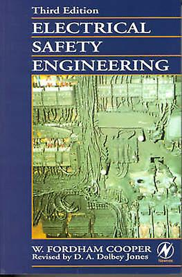 Electical Safety Engineering 3rd Ed. by Fordham