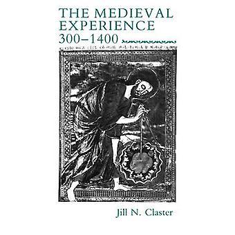 Middelalderlige erfaring 3001400 af Claster & Jill