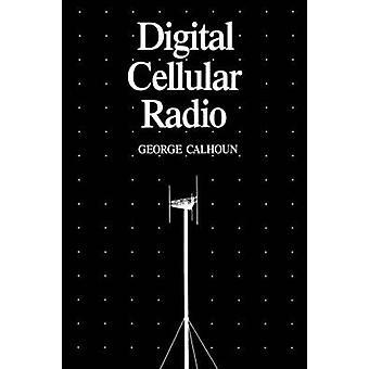 Digitala cellulära Radio av Calhoun & George