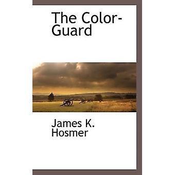 The ColorGuard by Hosmer & James K.