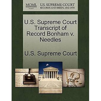 U.S. Supreme Court Transcript of Record Bonham v. Needles by U.S. Supreme Court