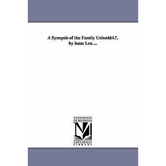 Eine Übersicht über die Familie Unionidau. von Isaac Lea... von Lea & Isaac
