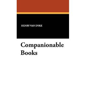 Companionable Books by Van Dyke & Henry
