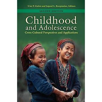 Kindheit und Adoleszenz CrossCultural Perspektiven und Anwendungen von & Uwe Gielen