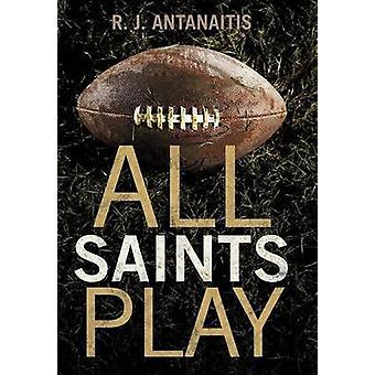 All Saints spielen durch Antanaitis & R. J.