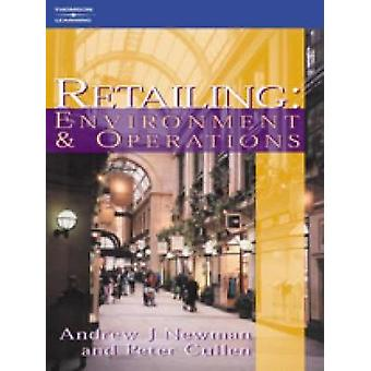 Retailing Environment and Operations by Newman & Andrew