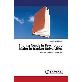 Englisg Needs in Psychology Major in Iranian Universities by Abiri Bonab Froogh