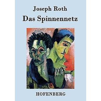 Das Spinnennetz by Joseph Roth