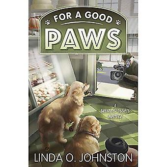 For A Good Paws: A Barkery and Biscuits Mystery: Book 5