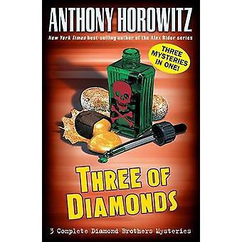 Three of Diamonds by Anthony Horowitz - 9780142402986 Book
