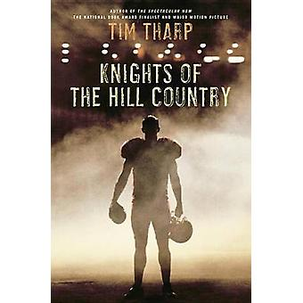 Knights of the Hill Country by Tim Tharp - 9780449812877 Book