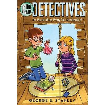 The Puzzle of the Pretty Pink Handkerchief by George E Stanley - Salv