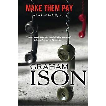 Make Them Pay by Graham Ison - 9780727893512 Book