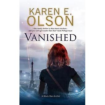 Vanished by Karen E. Olson - 9780727887559 Book