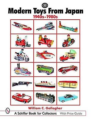 Modern Toys from Japan - 1940s-1980s by William C Gallagher - 97807643