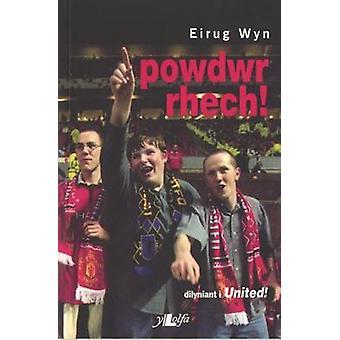 Powdwr Rhech by Eirug Wyn - 9780862435714 Book
