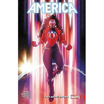 America Vol. 2 - Fast And Fuertona by Gabby Rivera - 9781302908829 Book