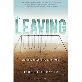 The Leaving by Tara Altebrando - 9781681194035 Book