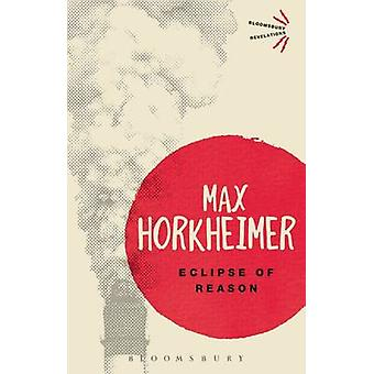 Eclipse of Reason by Max Horkheimer - 9781780938189 Book