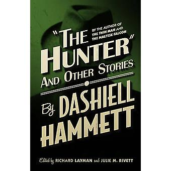 The Hunter and Other Stories by Dashiell Hammett - 9781843443438 Book