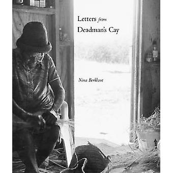 Letters from Deadman's Cay by Nina Berkhout - 9781896300658 Book