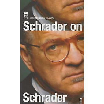 Schrader on Schrader by Paul Schrader - Kevin Jackson - 9780571221769