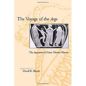 The Voyage of the  Argo : The Argonautica of Gaius Valerius Flaccus