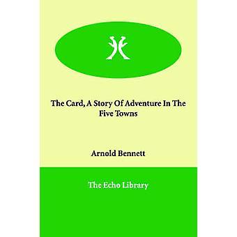 Kort en historie om eventyr i de fem byer af Bennett & Arnold