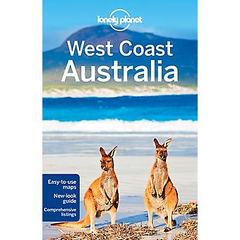 Lonely Planet West Coast Australia (Travel Guide) (Paperback) by Lonely Planet Atkinson Brett Armstrong Kate Waters Steve