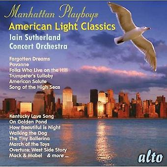 Iain Sutherland & Concert Orchestra - Manhattan Playboys: Amerikanska ljus klassiker [CD] USA import