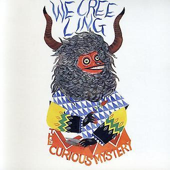 Nysgerrig mysterium - vi Creeling [CD] USA importerer