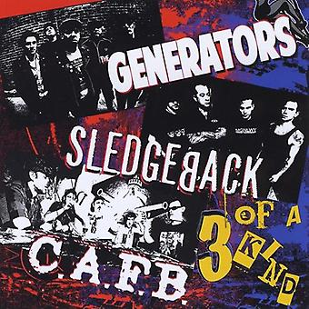 Sledgeback & the Generators/C.a.F.B. - 3 of a Kind [CD] USA import