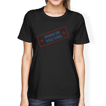 Geboren In de VS Amerikaanse vlag Shirt Womens zwart Graphic Tee Shirt