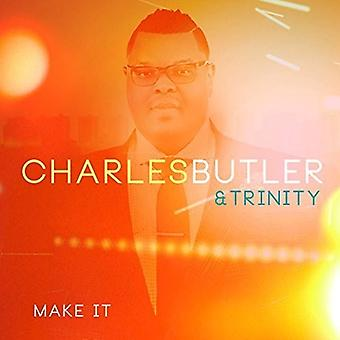 Charles Butler & Trinity - importation USA Make It [CD]