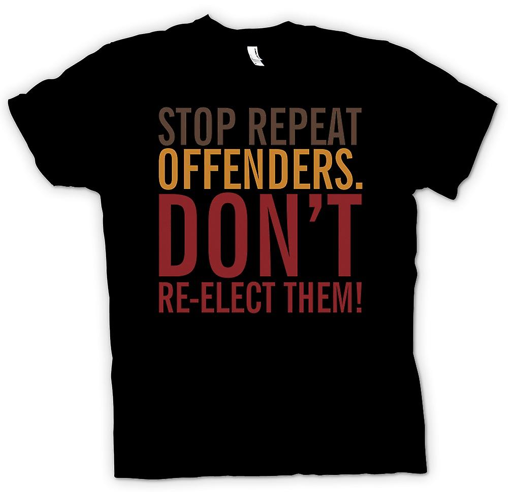 Mens T-shirt - Stop repeat offenders .. dont re-elect them - Quote