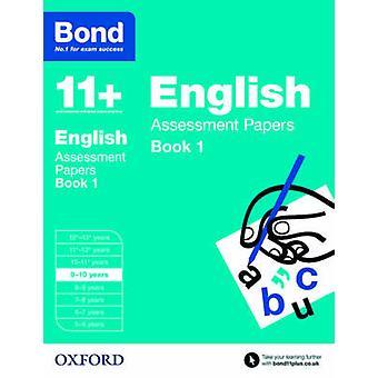 Bond 11 + - Englisch - Bewertung Papers - 9-10 Jahre Buch 1 von Sarah Lind