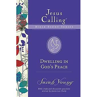 Dwelling in God's Peace by Sarah Young - 9780310083726 Book