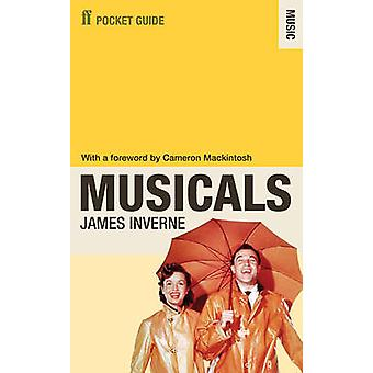 The Faber Pocket Guide to Musicals (Main) by James Inverne - 97805712