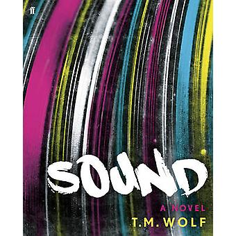 Sound (Main) by T. M. Wolf - 9780571272273 Book